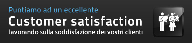 Una eccellente Customer satisfaction